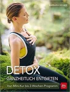 Buch: Detox - Ganzheitlich entgiften