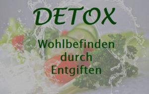 Detox - Wohlbefinden durch Entgiften