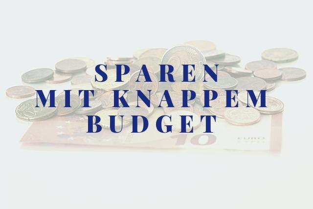 Sparen mit knappem Budget